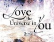 Dean Pusell Love the Universe in You
